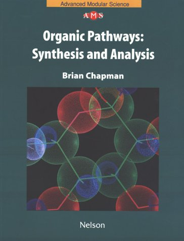 Nams Chemistry: Organic Pathway (Nelson Advanced Modular Science: Chemistry)