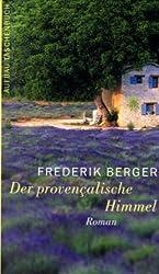 Der provençalische Himmel: Roman (Frederik Berger)