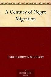 A Century of Negro Migration