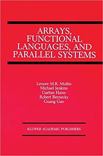 PDF Arrays, Functional Languages, and Parallel Systems