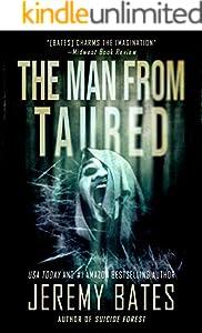 The Man From Taured: A gripping suspense-thriller (World's Scariest Legends Book 3)