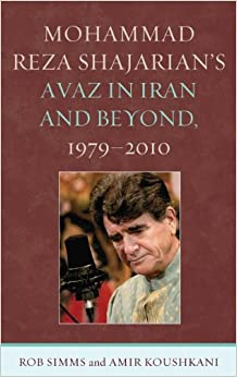 Mohammad Reza Shajarian's Avaz in Iran and Beyond, 1979–2010