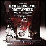 Wagner: Der fliegende Holländer (Querschnitt)