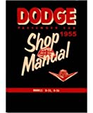 1955 Dodge Coronet - Custom Royal - Royal - Sierra Factory Shop Service Manual