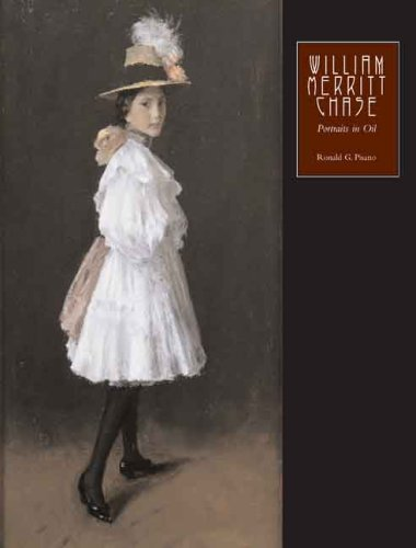William Merritt Chase: The Complete Catalogue Of Known And Documented Work By William Merritt Chase (1849-1916), Vol. 2: Portraits In Oil