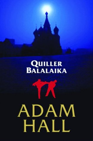 Quiller Balalaika (Otto Penzler Books)