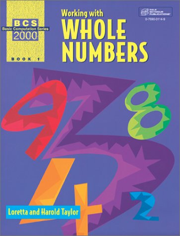 Working With Whole Numbers, Book 1 (Basic Computational Series 2000)