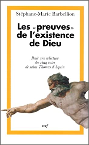 En ligne téléchargement gratuit LES PREUVES DE L'EXISTENCE DE DIEU. Pour une relecture des cinq voies de saint Thomas d'Aquin pdf, epub