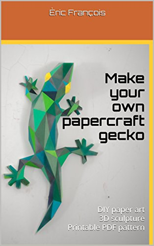 Make Your Own Papercraft Gecko Diy Paper Art 3d Sculpture