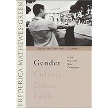 Gender: Men, Women, Sex , Feminism