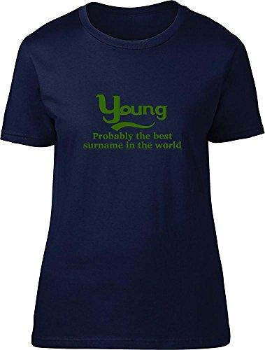 Jóvenes probablemente la mejor apellido en el mundo Ladies T Shirt azul marino