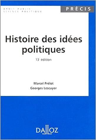 Amazon.fr , HISTOIRE DES IDEES POLITIQUES. 13ème édition 1997 , Marcel  Prélot, Georges Lescuyer , Livres