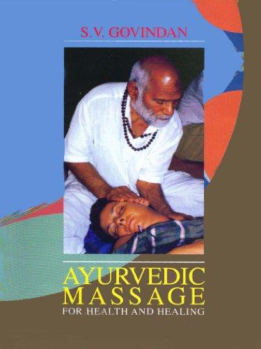 Ayurvedic Massage For Health And Healing ()