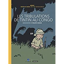 TRIBULATIONS DE TINTIN AU CONGO (LES) (SOUS COFFRET) VERSION COLLECTOR