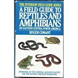 A Field Guide to Reptiles and Amphibians of Eastern and Central North America, Conant, Roger, 0395199778