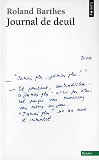 Journal de deuil : 26 octobre 1977-15 septembre 1979, Barthes, Roland