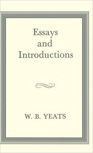 The Collected Works of W B  Yeats Vol  V  Later Essays  William     Amazon co uk