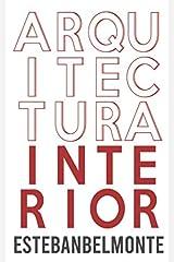 Arquitectura Interior (Spanish Edition) Paperback