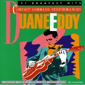 Duane Eddy - Duane Eddy 21 Greatest Hits Compact Command Performances - Zortam Music