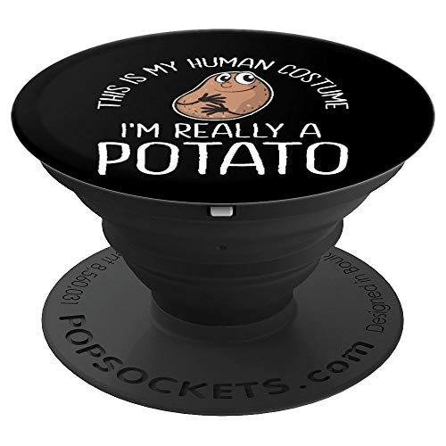 This is My Human Costume I'm Really A Potato Funny Halloween PopSockets Grip and Stand for Phones and Tablets ()