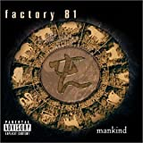 Mankind by Factory 81 (2001-10-25)
