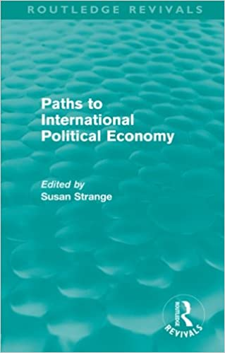 Book Paths to International Political Economy (Routledge Revivals)