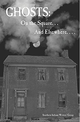 Download Ghosts: On the Square. . . And Elsewhere. . . . ebook