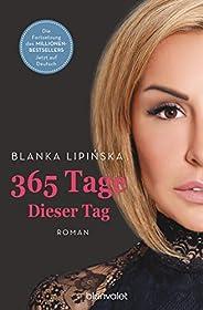 365 Tage - Dieser Tag: Roman (Laura & Massimo 2) (German Edit