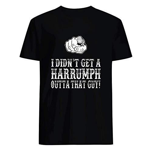 USA 80s TEE I Didn't Get A Harrumph Outta That Guy Shirt Black -