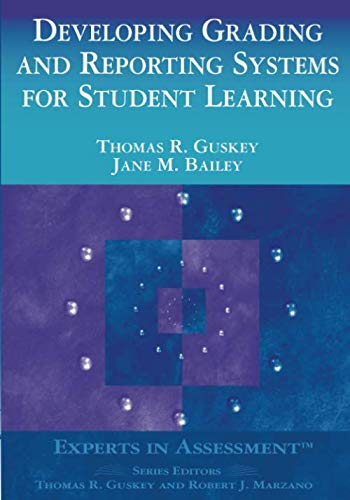 Developing Grading and Reporting Systems for