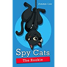Spy Cats: The Rookie