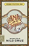 img - for Ana en el Tr pico: Anna in the Tropics (Spanish Edition) book / textbook / text book