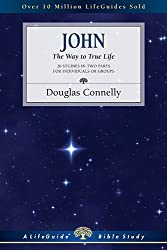 John: The Way to True Life (Lifeguide Bible Studies)