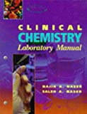 img - for Clinical Chemistry Laboratory Manual, 1e book / textbook / text book