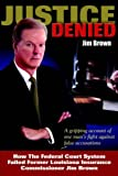 Justice Denied, Jim Brown, 1418418005
