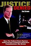 Justice Denied, Jim Brown, 1418418005