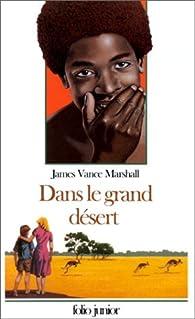 Dans le grand désert par James Marshall