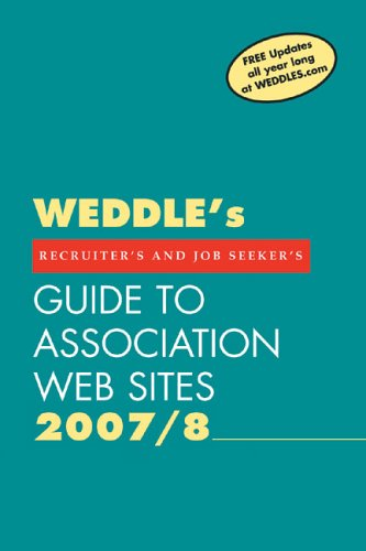 2007/8 Guide to Association Web Sites: For Recruiters and Job Seekers