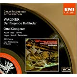 Wagner: Der Fliegende Hollander [The Flying Dutchman], WWV 63 (Great Recordings of the Century)