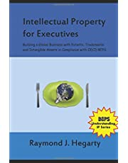 Intellectual Property for Executives: Building a Global Business with Patents, Trademarks and Intangible Assets in Compliance with OECD BEPS
