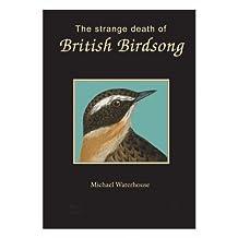 Strange Death of British Birdsong