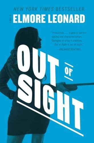 Out of Sight: A Novel by Leonard, Elmore (2012) Paperback PDF