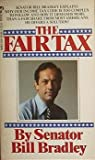 The Fair Tax: At Last, A Proposal That Offers The Fair Tax To Every American!