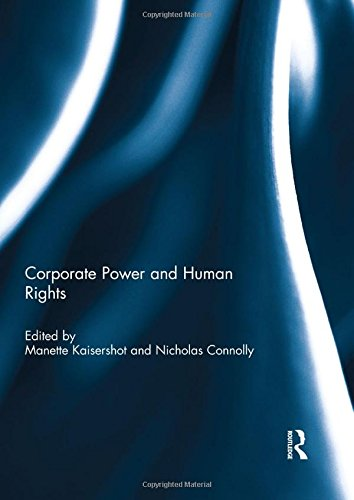 Corporate Power and Human Rights (Guiding Principles On Business And Human Rights)