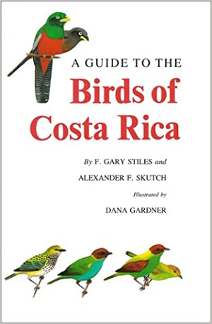A Guide to the Birds of Costa Rica (Comstock Book)