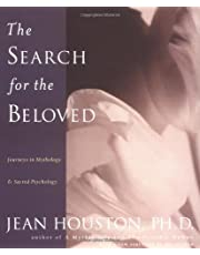 The Search for the Beloved: Journeys in Mythology & Sacred Psychology