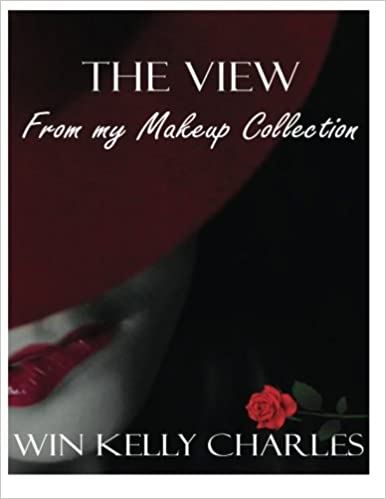 The View From My Makeup Collection: Volume 2 (The view From my heels)
