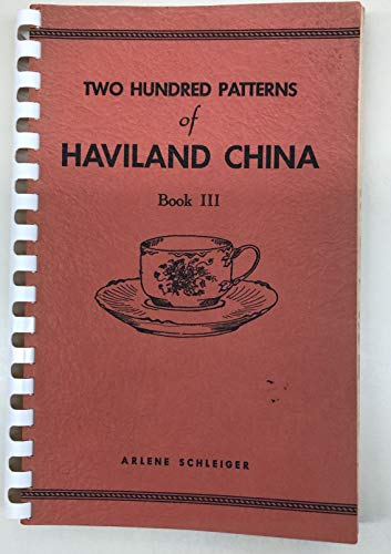 Two Hundred Patterns of Haviland China, Book 3
