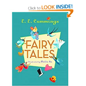 Fairy Tales E. E. Cummings and Meilo So