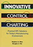 img - for Innovative Control Charting: Practical Spc Solutions for Today's Manufacturing Environment book / textbook / text book